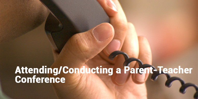 Tips For Attending/Conducting A Parent-Teacher Conference